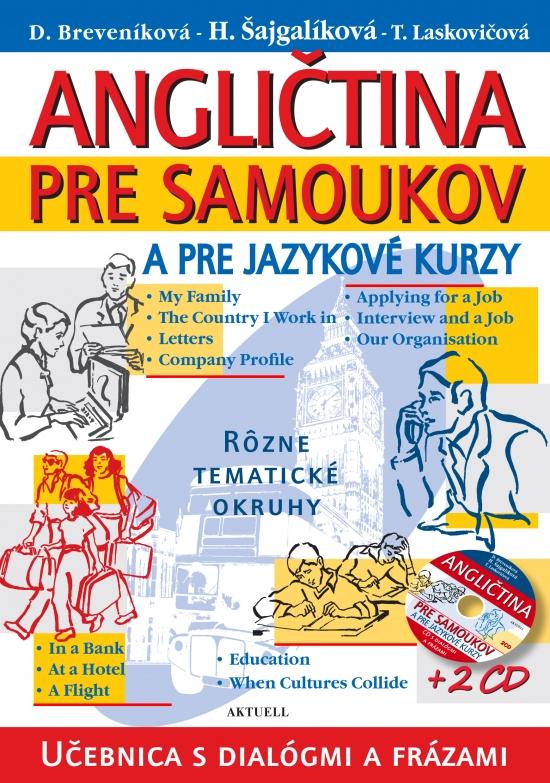 Angličtina pre samoukov a pre jazykové kurzy + 2 CD