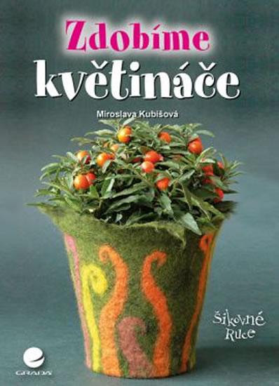 Zdobíme květináče - Miroslava Kubišová