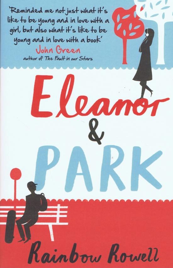 Eleanor and Park - Rainbow Rowellová