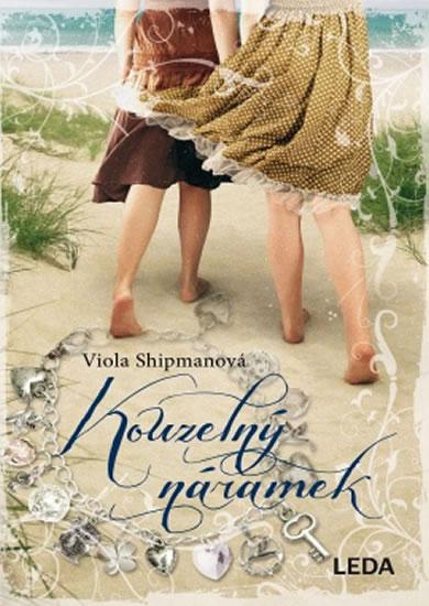 Kouzelný náramek - Viola Shipmanová