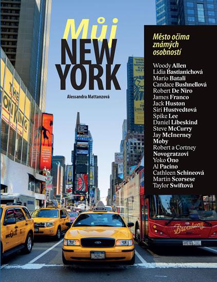 Můj New York - Město očima známých osobností - Alessandra Mattanzaová