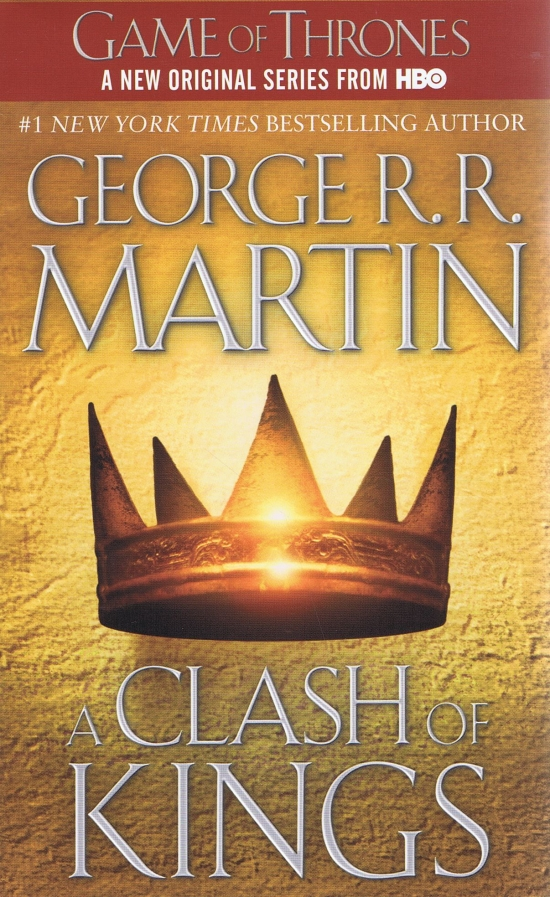 A Song of Ice and Fire 2 - A Clash of Kings - George R. R. Martin