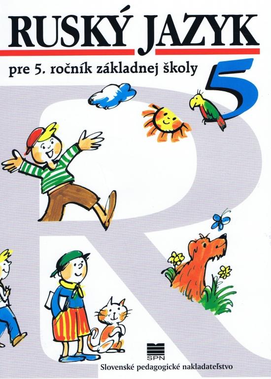 Ruský jazyk pre 5. ročník ZŠ, 9 vyd. - Valentína, Kováčiková Elena Glendová