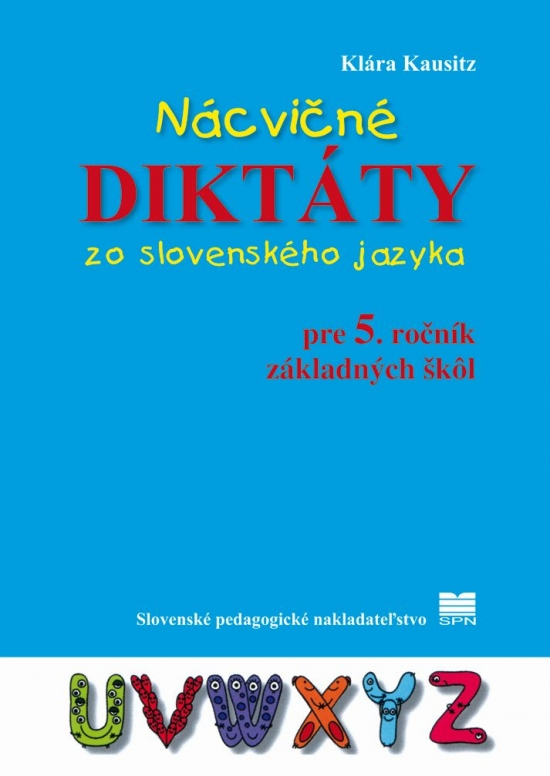 Nácvičné diktáty zo slovenského jazyka pre 5. ročník ZŠ - Eva Dienerová