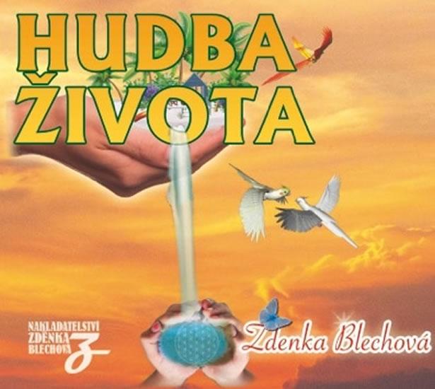 Hudba života - CD - Zdenka Blechová