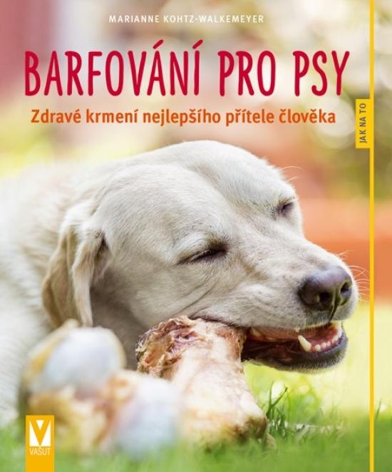 Barfování pro psy
