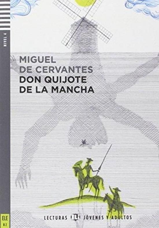 Don Quijote de la Mancha+ CD (B2) - Miguel de Cervantes