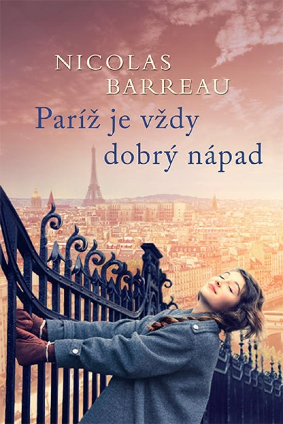 Paríž je vždy dobrý nápad - Nicolas Barreau