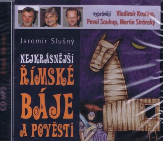 Nejkrásnější římské báje a pověst - CDmp3 - Jaromír Slušný