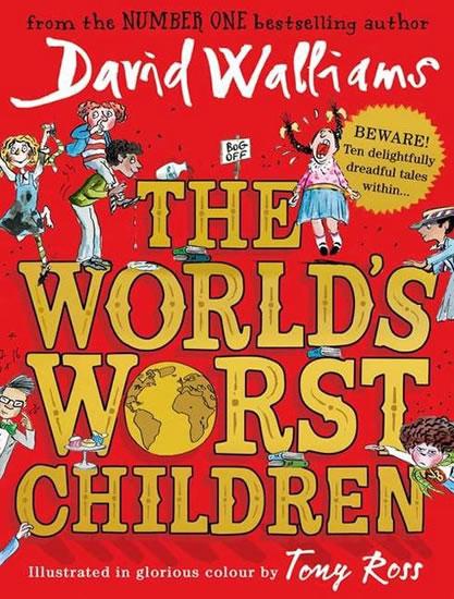 The World's Worst Children - David Walliams