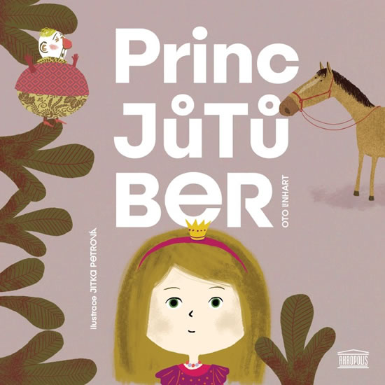 Princ Jůtůber - Oto Linhart