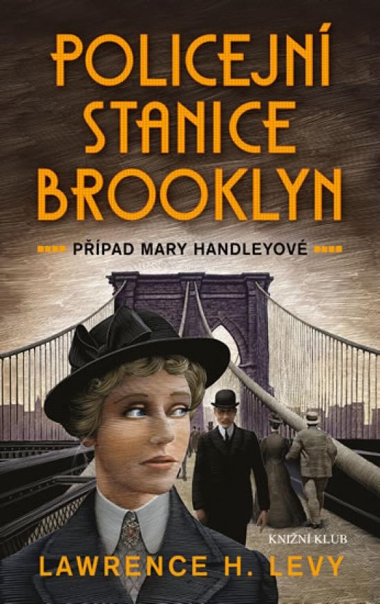 Policejní stanice Brooklyn - Případ Mary Handleyové - Lawrence H. Levy