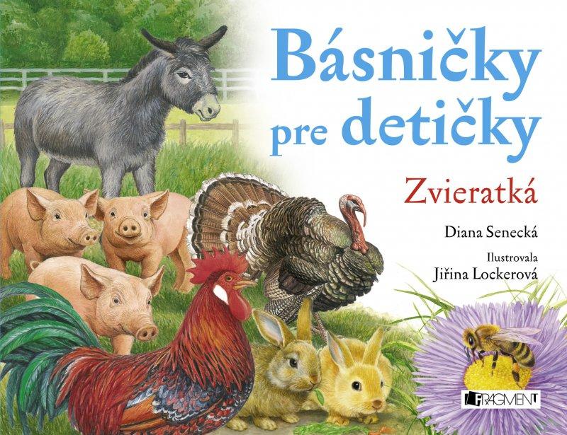 Básničky pre detičky – Zvieratká - Diana Senecká