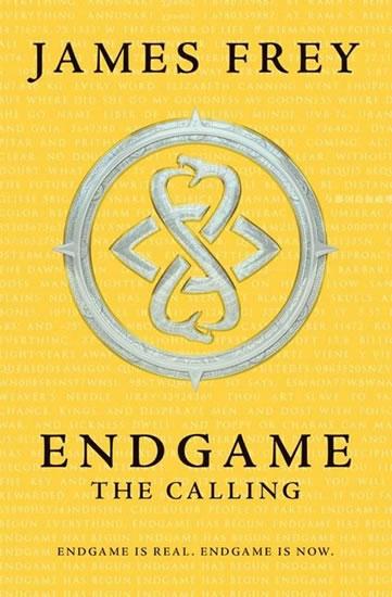 Endgame 1 - The Calling - James Frey