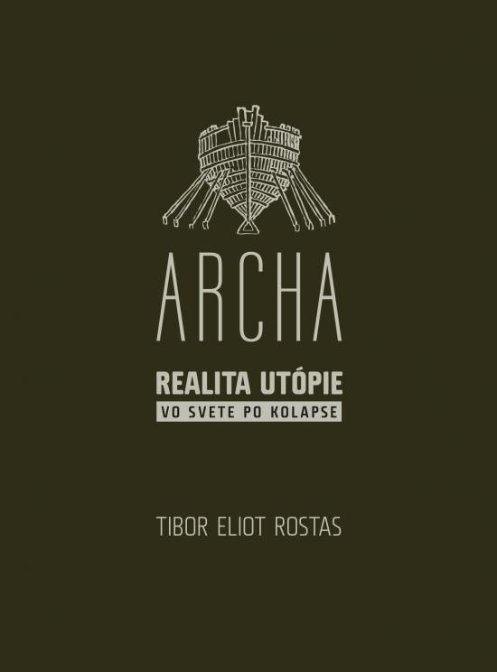 Archa - Tibor Eliot Rostas