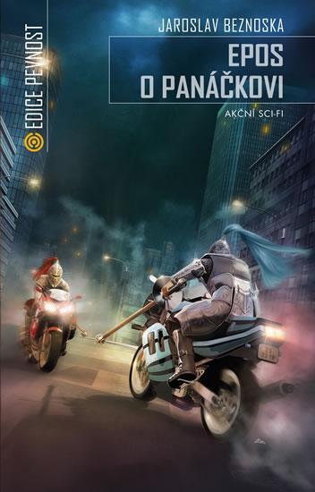Epos o panáčkovi - Akční sci-fi - Jaroslav Beznoska