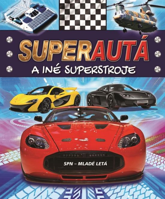 Superautá a iné superstroje - Paul Harrison