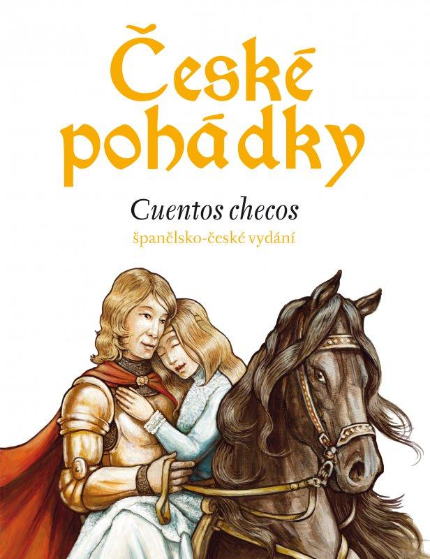 České pohádky - španělština - Eva Mrázková, Enrique Gutiérrez Rubio