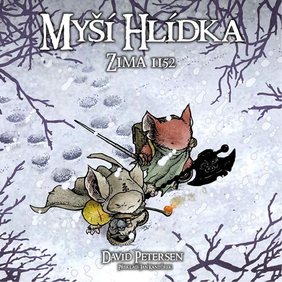 Myší hlídka 2 - Zima 1152 - David Petersen
