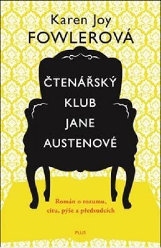 Čtenářský klub Jane Austenové - Karen Joy Fowlerová