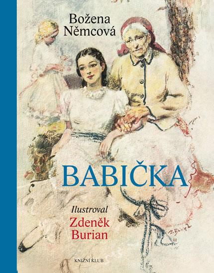 Babička - 4.vydání (ilustrovaná) - Božena Němcová