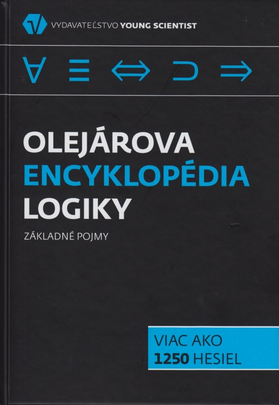 Olejárova encyklopédia logiky - Základné pojmy - Marián Olejár