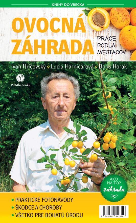 Ovocná záhrada- Práce podľa mesiacov
