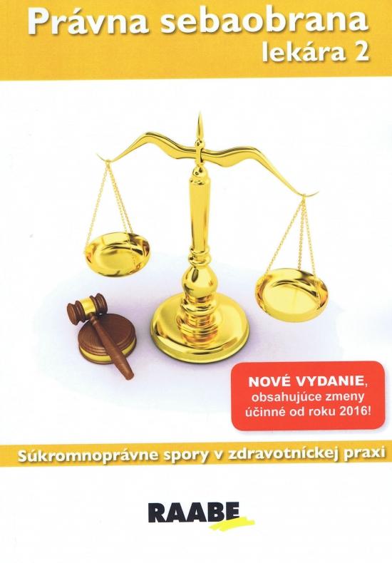 Právna sebaobrana lekára 2 - Eva Braxatorisová, Martin Hudák