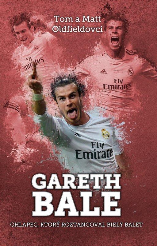 Gareth Bale: chlapec, čo roztancoval biely balet