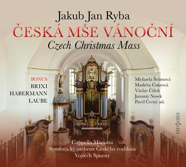 Česká mše vánoční - CD - Jakub Jan Ryba