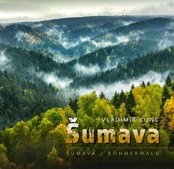 Šumava - Vladimír Kunc