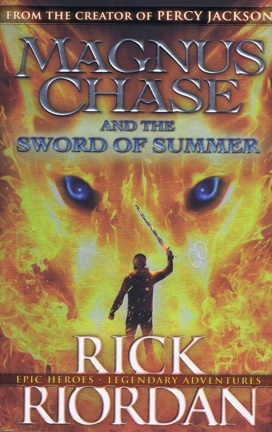 Magnus Chase and the Sword of Summer - Rick Riordan
