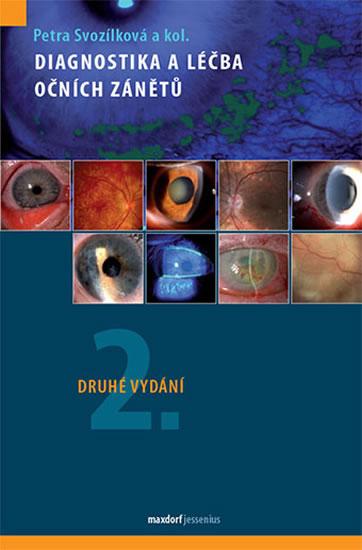Diagnostika a léčba očních zánětů - 2.vydání - Petra Svozílková a kolektiv