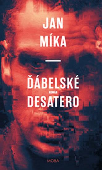 Ďábelské Desatero - Jan Míka