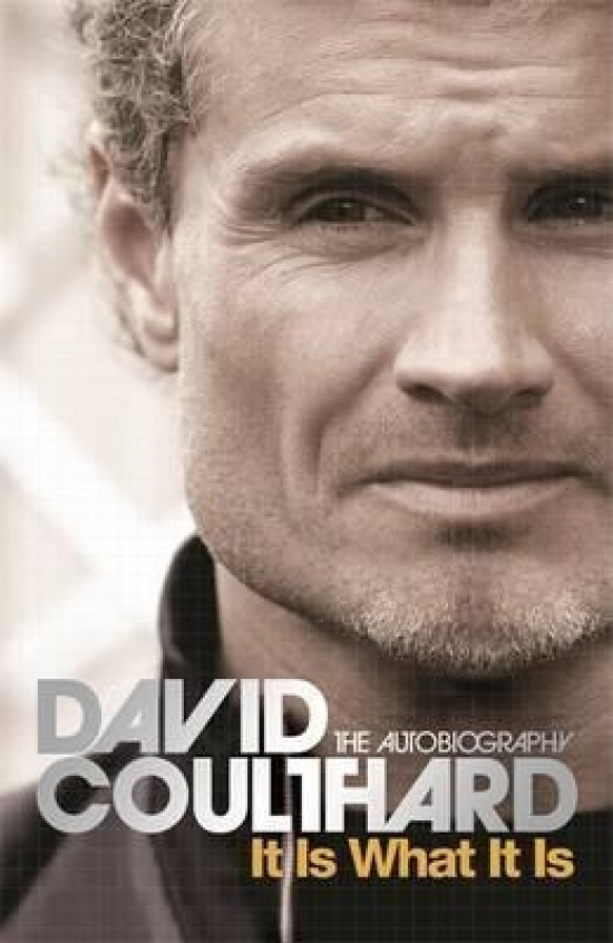 It is What it is : The Autobiography - David Coulthard
