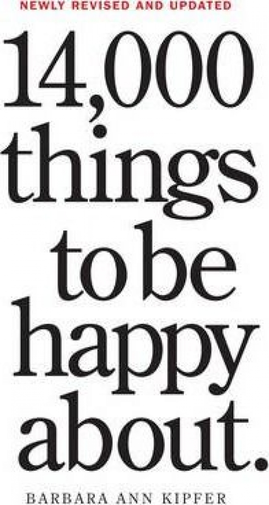 14,000 Things to be Happy About - Barbara Ann Kipferová
