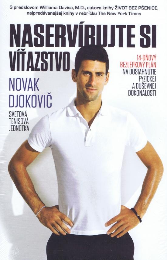 Naservírujte si víťazstvo - Novak Djokovič