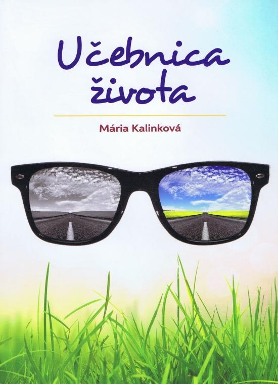 Učebnica života - Mária Kalinková