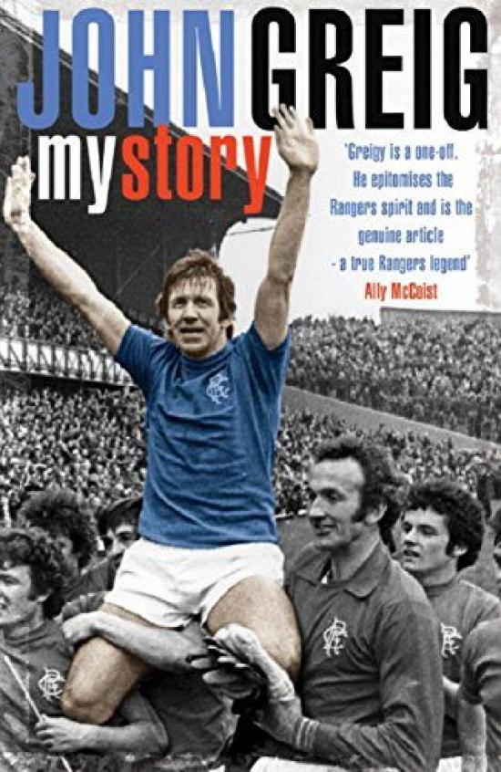 John Greig : My Story