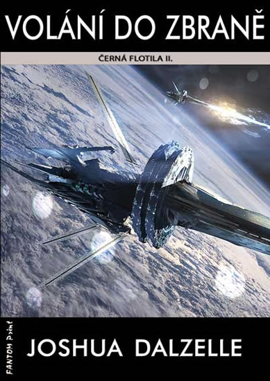 Černá flotila 2 - Volání do zbraně - Joshua Dalzelle