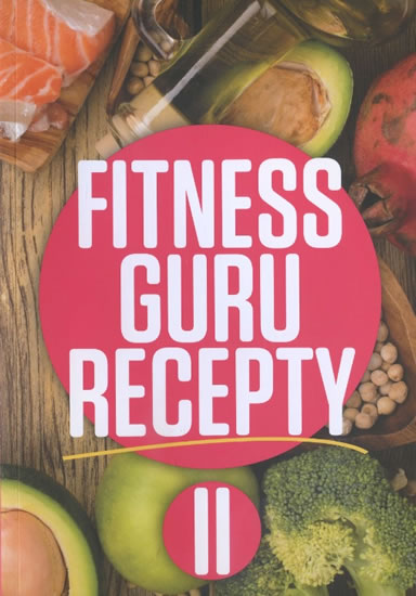 Fitness guru recepty II. - Dominika Strašiftáková