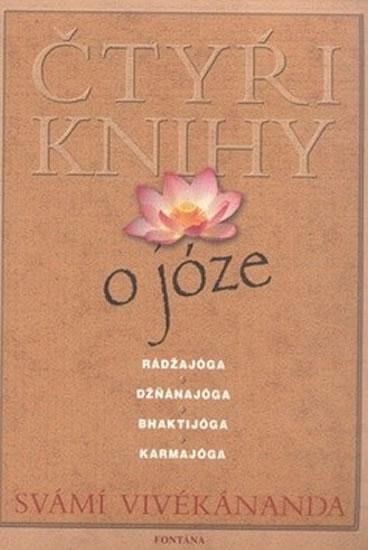 Čtyři knihy o józe - Svámí Vivékánanda