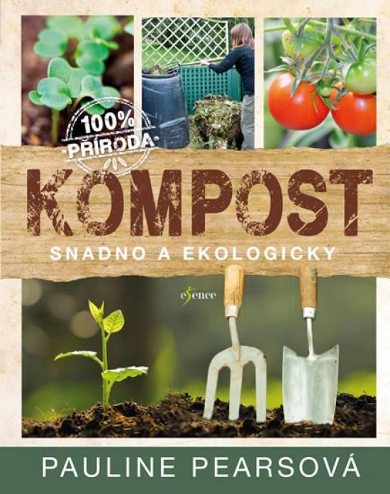 Kompost - Pauline Pearsová