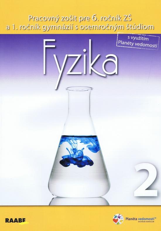 Fyzika 2 pre 6. ročník ZŠ a 1. ročník gymnázií s osemročným štúdiom - Klára Velmovská