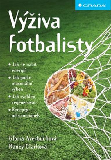 Výživa fotbalisty - Gloria Averbuchová, Nancy Clarková