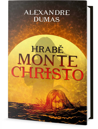 Hrabě Monte Christo - Alexander Dumas
