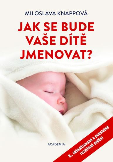 Jak se bude vaše dítě jmenovat? - 6.vydání