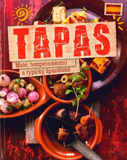 Tapas - Malé, temperamentní a typicky španělské