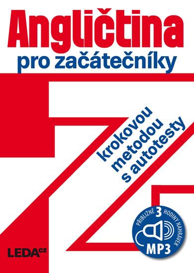 Angličtina pro začátečníky krokovou metodou s autotesty + 3 CDmp3 - 3.vydání - Ludmila Kollmannová
