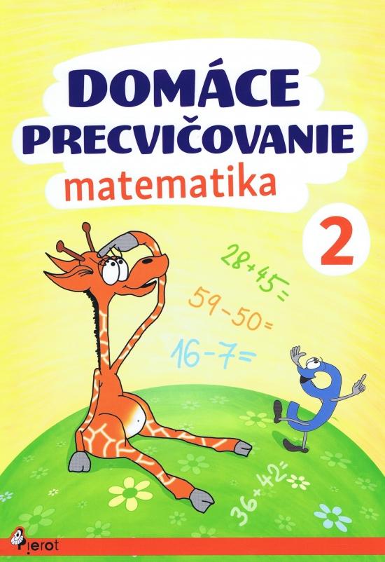 Domáce precvičovanie - Matematika 2.trieda